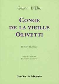 Gianni D'Elia - Congé de la vieille Olivetti - Edition bilingue français-italien.