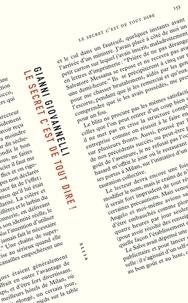 Gianni Giovannelli - Le secret c'est de tout dire !.