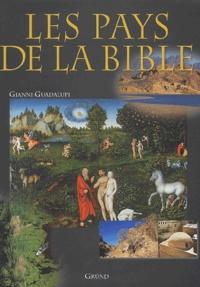 Gianni Guadalupi - Les pays de la Bible.