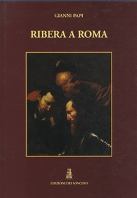 Gianni Papi - Ribera a Roma.