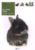 Gianni Ravazzi - Le lapin nain - Morphologie, comportement, alimentation, reproduction et hygiène.