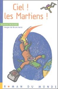 Gianni Rodari - Ciel ! Les Martiens !.