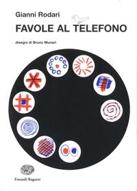 Gianni Rodari - Favole al telefono.