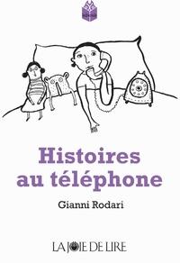 Gianni Rodari - Histoires au téléphone.