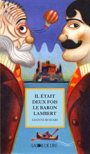 Il était deux fois le baron Lambert. ou Les mystères de l'île Saint-Jules