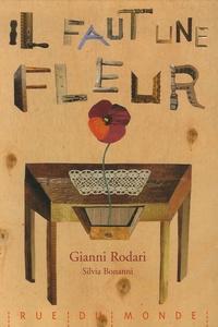 Gianni Rodari - Il faut une fleur.