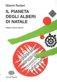 Gianni Rodari - Il pianeta degli alberi di Natale.