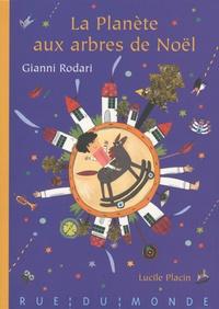 Gianni Rodari - La Planète aux arbres de Noël.