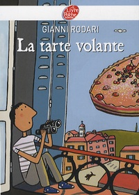 Gianni Rodari - La tarte volante.