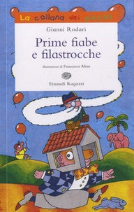 Gianni Rodari - Prime fiabe e filastrocche.