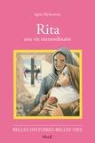 Giannini et Agnès Richomme - Rita - Une vie extraordinaire.