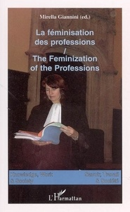Giannini - Savoir, travail et société = Knowledge, work and society - The feminization of the professions.