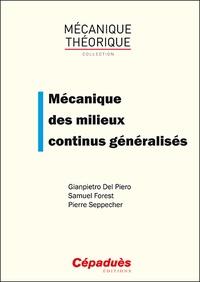 Mécanique des milieux continus généralisés - Gianpietro Del Piero pdf epub