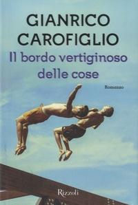 Gianrico Carofiglio - Il bordo vertiginoso delle cose.