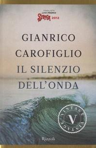 Gianrico Carofiglio - Il silenzio dell'onda.