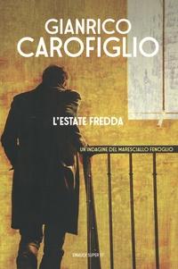 Gianrico Carofiglio - L'estate fredda.