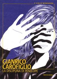 Gianrico Carofiglio - La disciplina di Penelope.