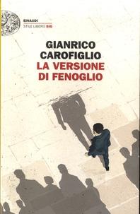 Gianrico Carofiglio - La versione di Fenoglio.