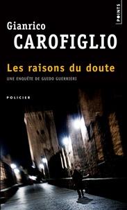 Gianrico Carofiglio - Les raisons du doute.