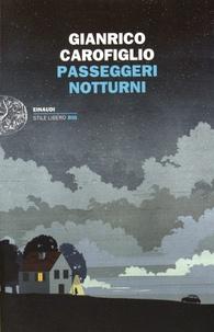 Gianrico Carofiglio - Passeggeri notturni.