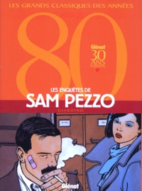 Giardino - Les enquêtes de Sam Pezzo.