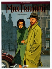 Giardino - Max Fridman Tome 1 : Rhapsodie hongroise.