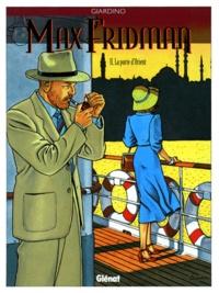 Giardino - Max Fridman Tome 2 : La porte d'Orient.