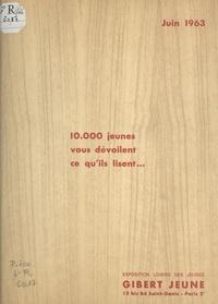 Gibert Jeune - 10.000 jeunes vous dévoilent ce qu'ils lisent - Exposition Loisirs des jeunes, Gilbert jeune, Paris, juin 1963.