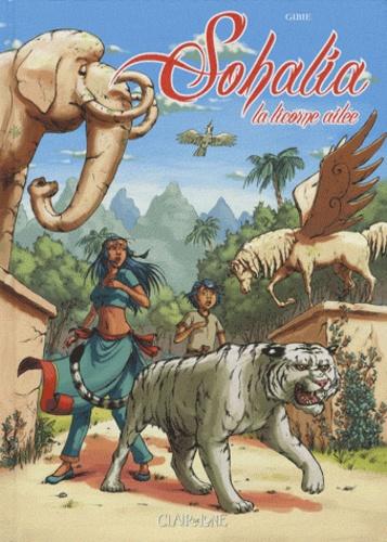 Gibie - Sohalia Tome 1 : La licorne ailée.