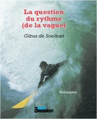 La question du rythme (de la vague).pdf