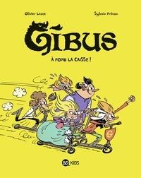 Télécharger des livres à allumer gratuitement Gibus, Tome 01  - À fond la caisse ! par