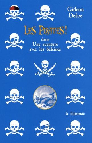 Les Pirates !. Dans Une aventure avec les baleines