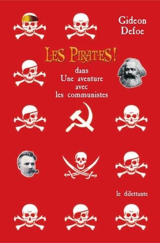 Les Pirates !. Dans Une aventure avec les communistes