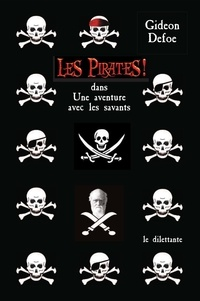 Gideon Defoe - Les Pirates ! - Dans Une aventure avec les savants.
