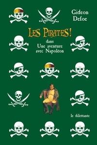 Gideon Defoe - Les Pirates ! dans : Une aventure avec Napoléon.