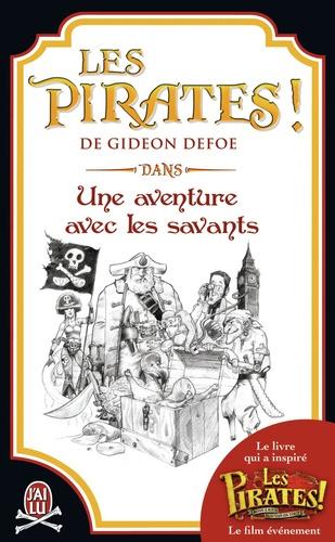 Gideon Defoe - Les pirates ! - Une aventure avec les savants.