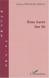 Gidéon Prinsler-Omolu - Deux Gorée, une île.
