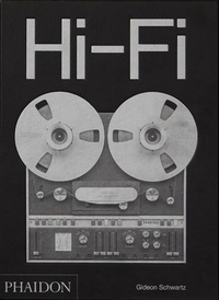 Téléchargements ebook gratuits au format mobi Hi-Fi  - The History of High-End Audio Design