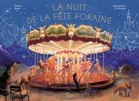 Gideon Sterer et Mariachiara Di Giorgio - La nuit de la fête foraine.