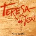 Pierre Eliane - Teresa de Jesus. 1 CD audio