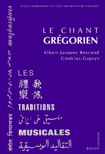 Giedrius Gapsys et Albert-Jacques Bescond - Le chant grégorien.