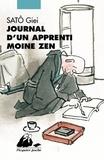 Giei Satô - Journal d'un apprenti moine zen.
