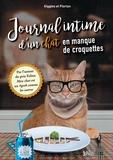 Giggles et  Florian - Journal intime d'un chat en manque de croquettes.
