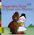 Gigi Bigot et Josse Goffin - Grand-mère Sucre et Grand-père Chocolat.