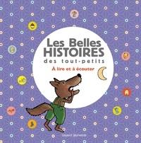 Josse Goffin et  Gigi Bigot - Les Belles Histoires des petits à lire et à écouter - Recueil N°02.