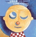 Gigi Bigot - Lulla dans la lune. 1 CD audio