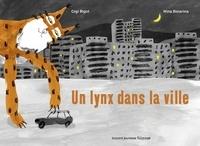 Gigi Bigot - Un lynx dans la ville.