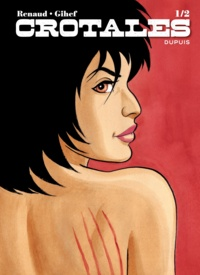 Gihef et  Renaud - Crotales Tome 1 : .