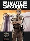 Gihef et Joël Callède - Haute sécurité  : Les gardiens du temple - Tome 1.