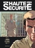 Gihef et Joël Callède - Haute sécurité Tome 5 : L'ombre d'Ezekiel - Cycle 3 Tome 1.